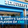 CBD Now | Ben & Jerry's Savors The Flavor Of CBD