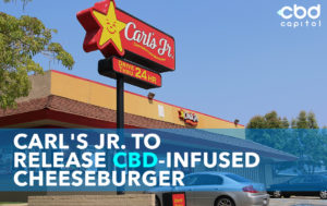 Carl's Jr. To Release CBD-Infused Cheeseburger on 4/20