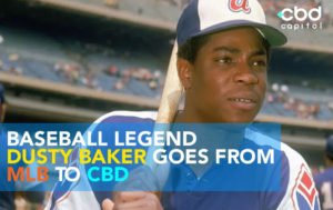 CBD Now | Baseball Legend Dusty Baker Goes From MLB To CBD