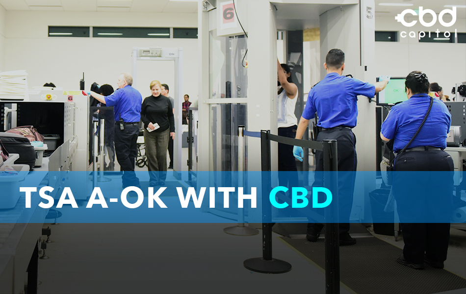 CBD Now | TSA A-OK With CBD