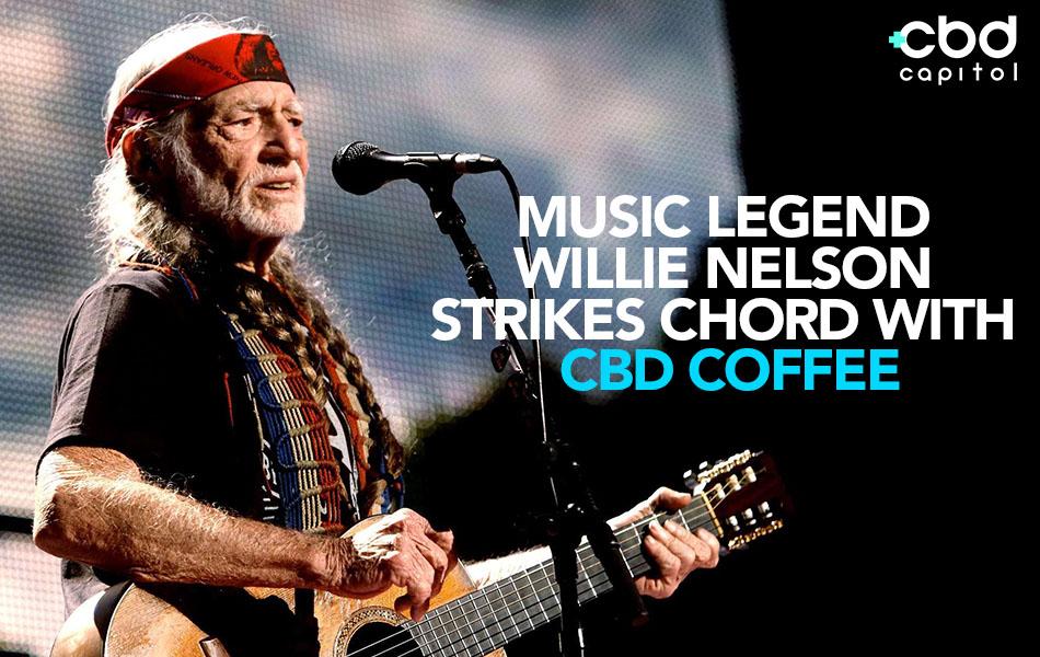 Music Legend Willie Nelson Strikes Chord With CBD Coffee