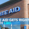CBD Now | Rite Aid Gets Right With CBD